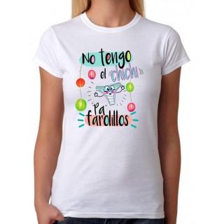 Camiseta mujer No Tengo el chichi pa farolillos entallada