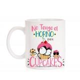 Taza No tengo el Horno para Cupcakes