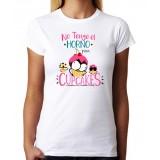 Camiseta No tengo el Horno para Cupcakes