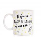 Taza Te Quiero hasta el Infinito y más allá
