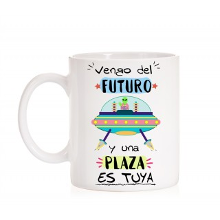 Taza Opositor. Vengo del futuro y una plaza es tuya.