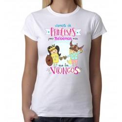 Camiseta Vamos de Princesas pero Bebemos más que los Vikingos