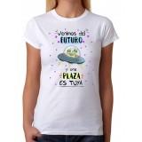 Camiseta mujer Venimos del Futuro y una plaza es tuya. Camiseta para oposiciones