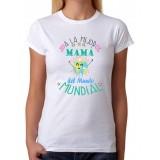 Camiseta A la mejor mamá del mundo mundial