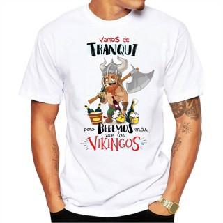 Camiseta Vamos de Tranqui pero bebemos mas que los vikingos