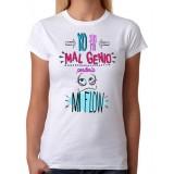 Camiseta Mujer Yo sin mi mal genio perdería mi flow